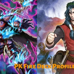 Yu-Gi-Oh! PK Fire Deck Profile September 2020